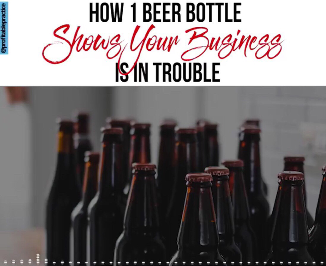 How 1 Beer Bottle Shows Your Business Is In Trouble