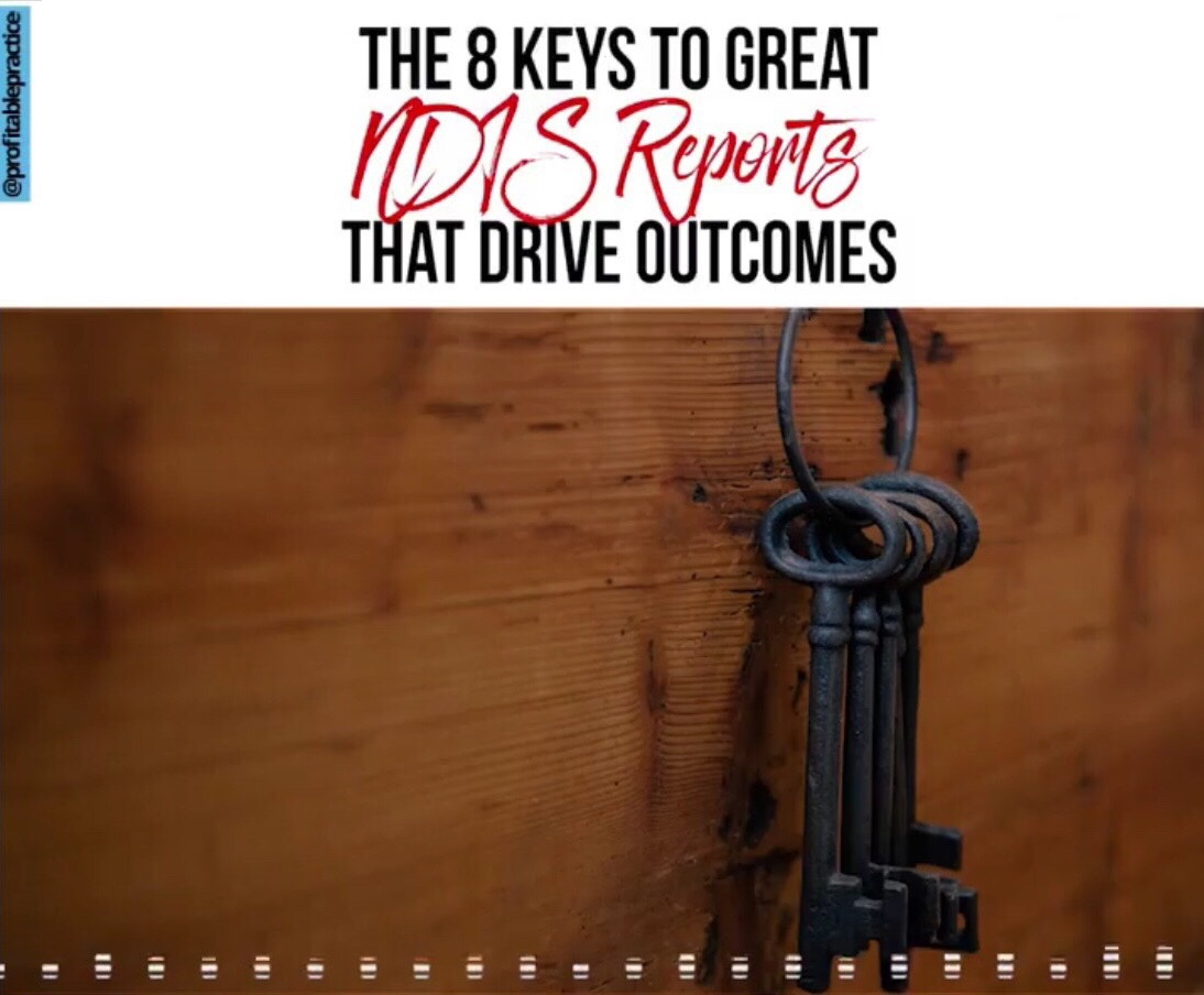 The 8 Keys To Great NDIS Reports That Drive Outcomes