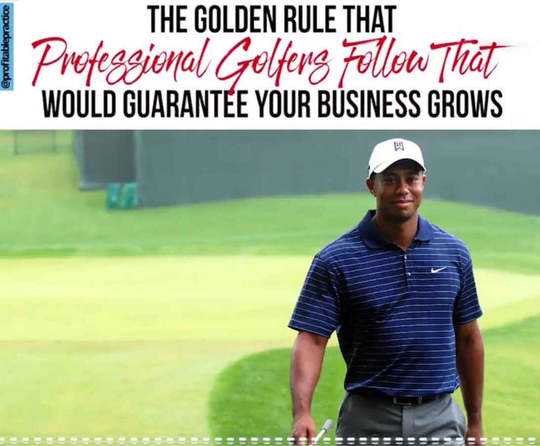 The Golden Rule Professional Golfers Follow That Would Guarantee Your Own Business Grows