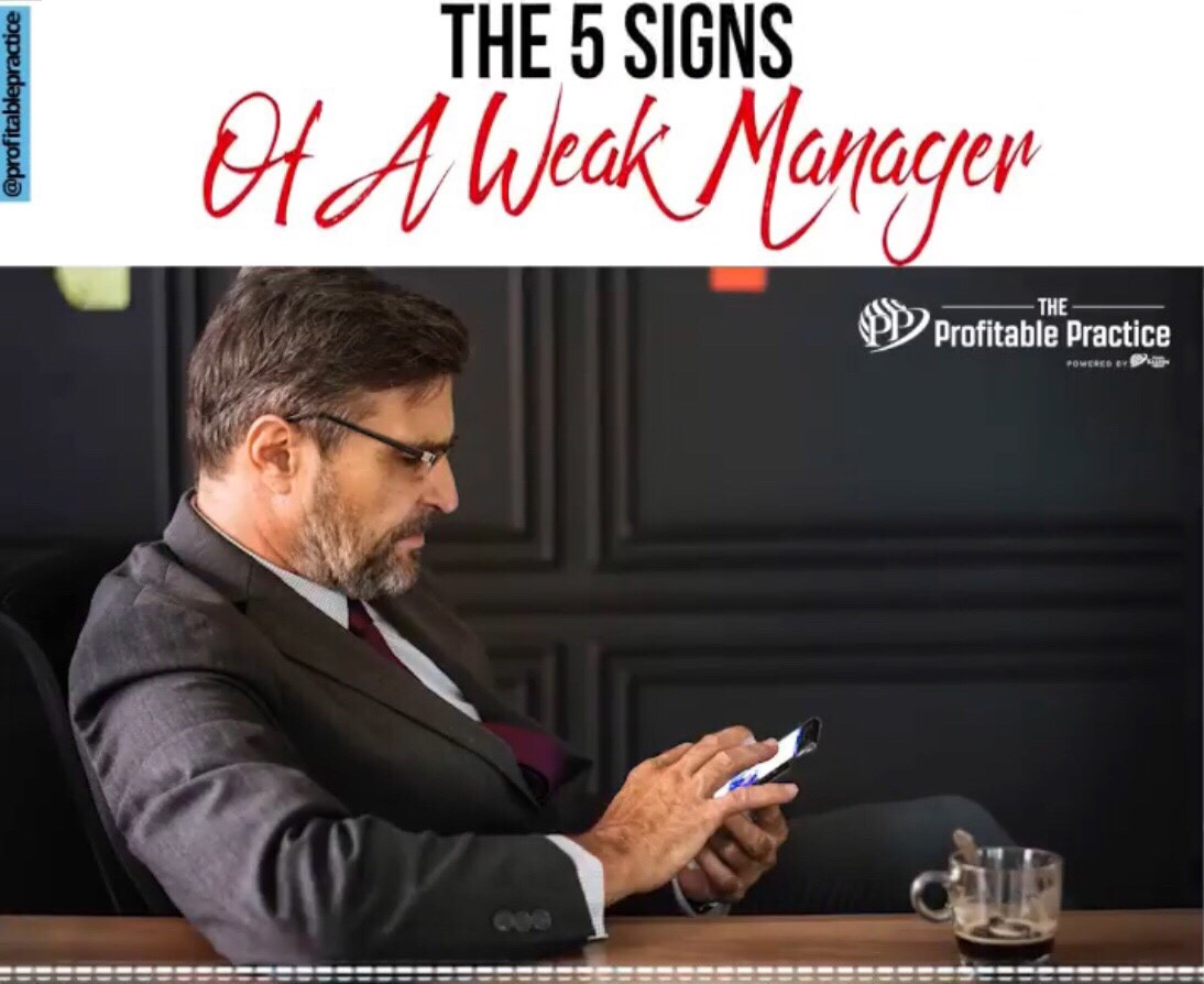 The 5 Signs Of A Weak Manager