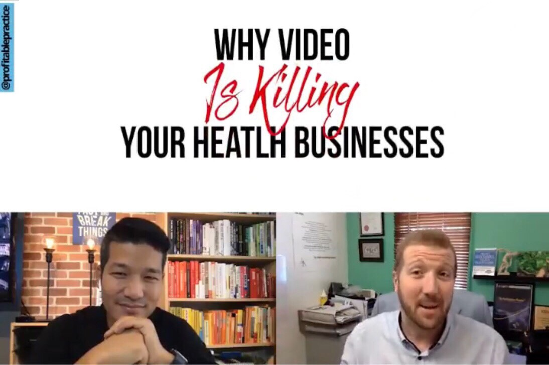 Why Video Is Killing Your Health Business