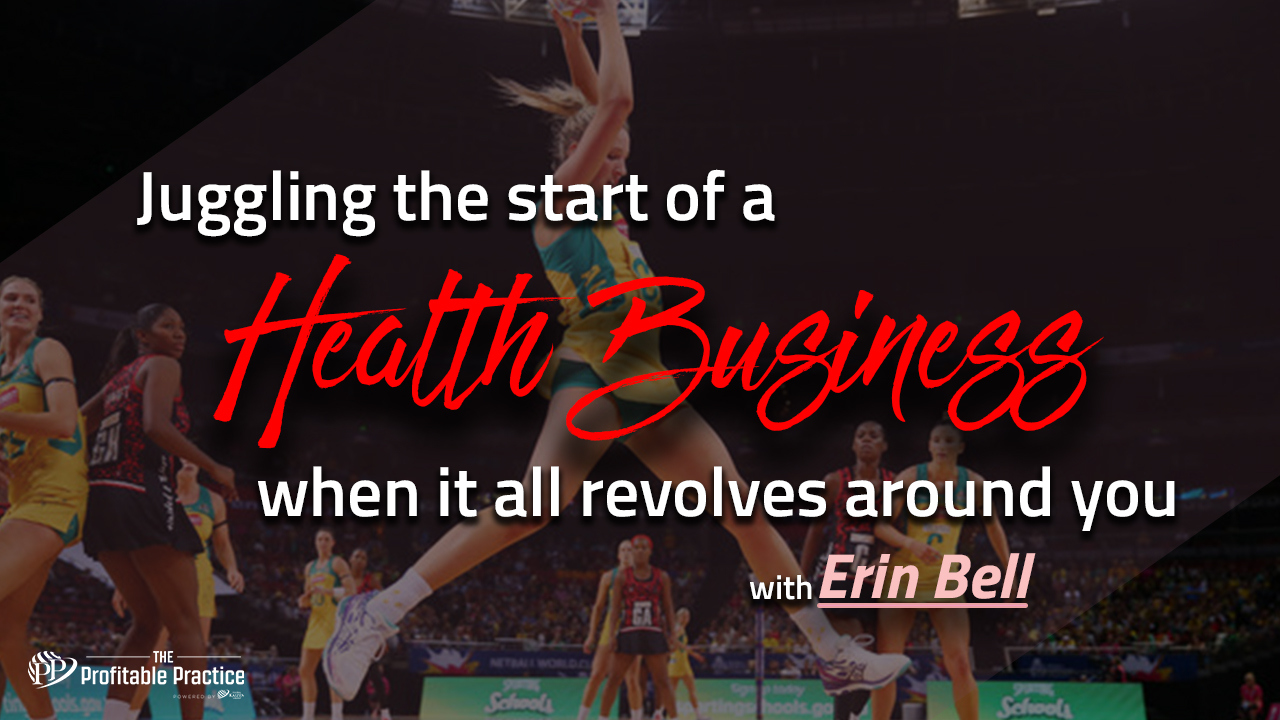 Juggling the start of a health business when it all revolves around you