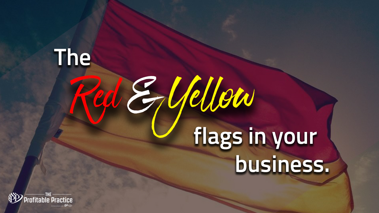 The red and yellow flags in your business