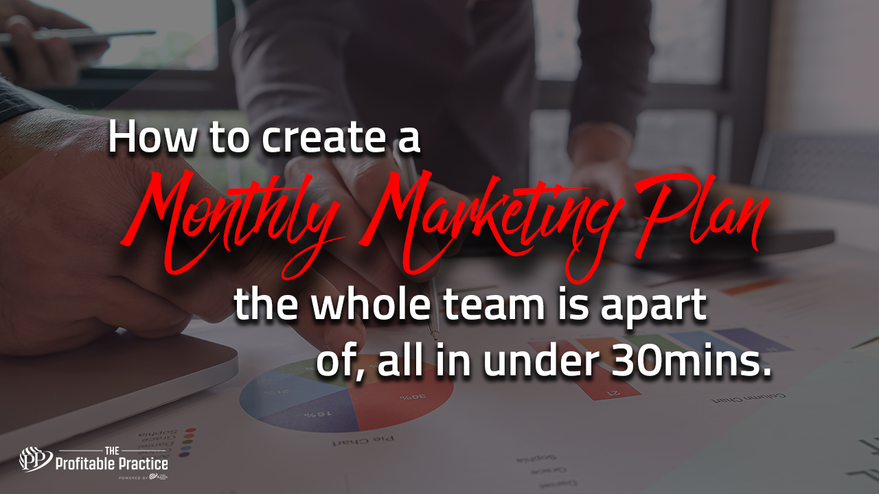How to create a monthly marketing plan the whole team is apart of, all in under 30mins