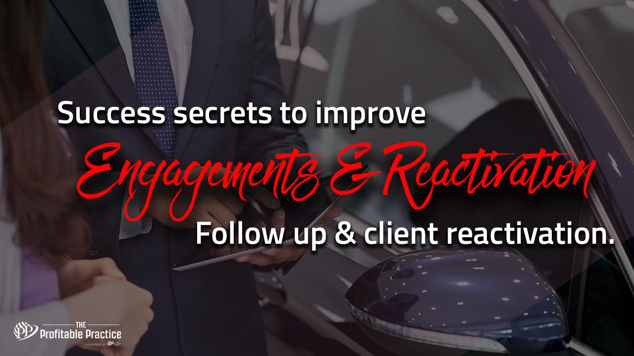 Success secrets to improve client engagement and reactivation