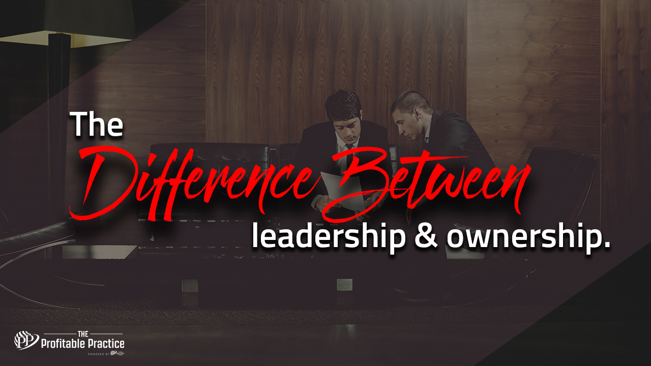 The difference between leadership and ownership