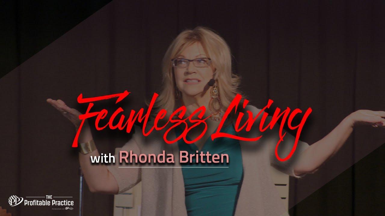 Fearless living with Rhonda Britten