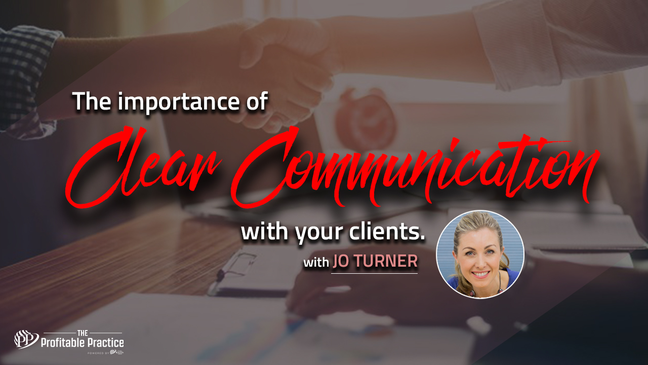 The importance of clear communication with your client