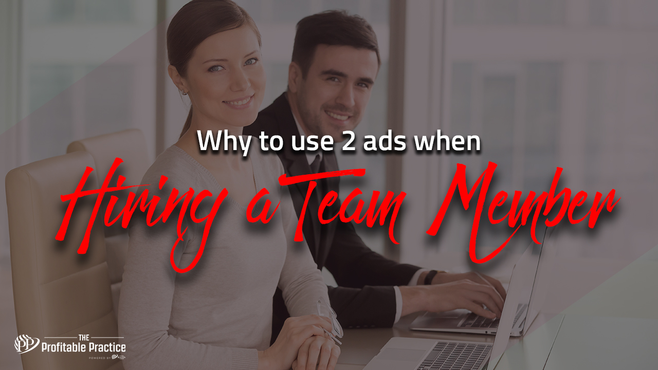 Why to use 2 ads when hiring a team member