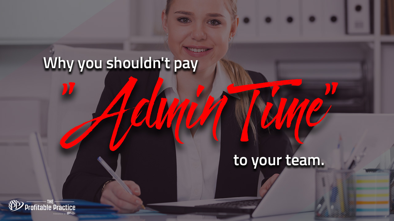 Why you shouldn't pay admin time to your team