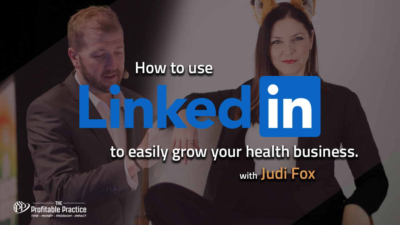 How to use LinkedIn to easily grow your health business